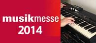 Musikmesse 2014 現地レポ【3】